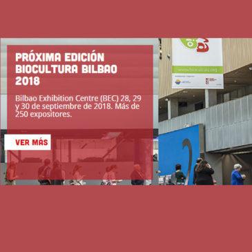 Biocultura este año 2018 llega a Bilbao